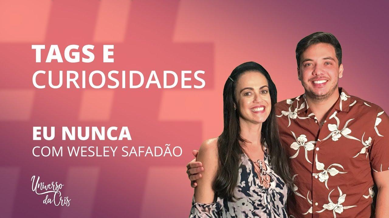 Photo of EU NUNCA… com Wesley Safadão! [Universo da Cris]