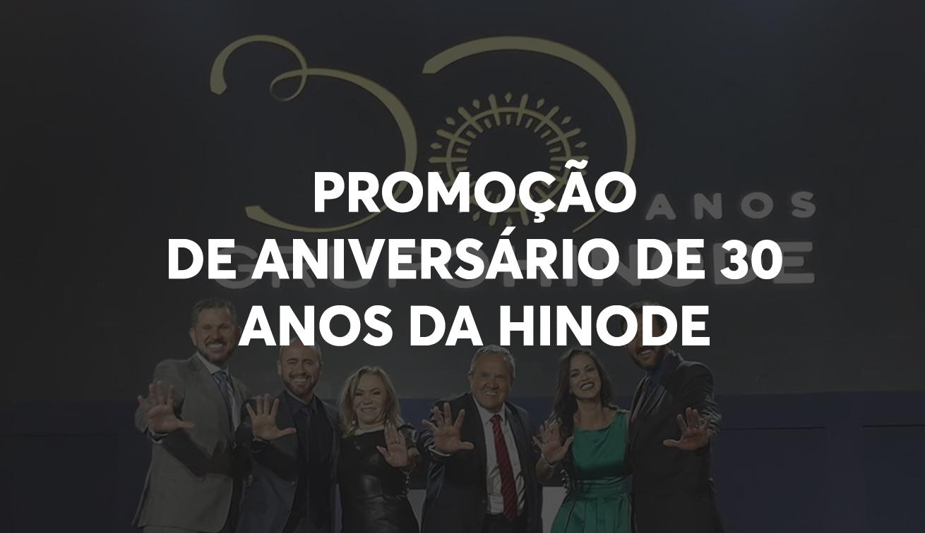 Photo of Conheça a Promoção de Aniversário de 30 Anos da Hinode