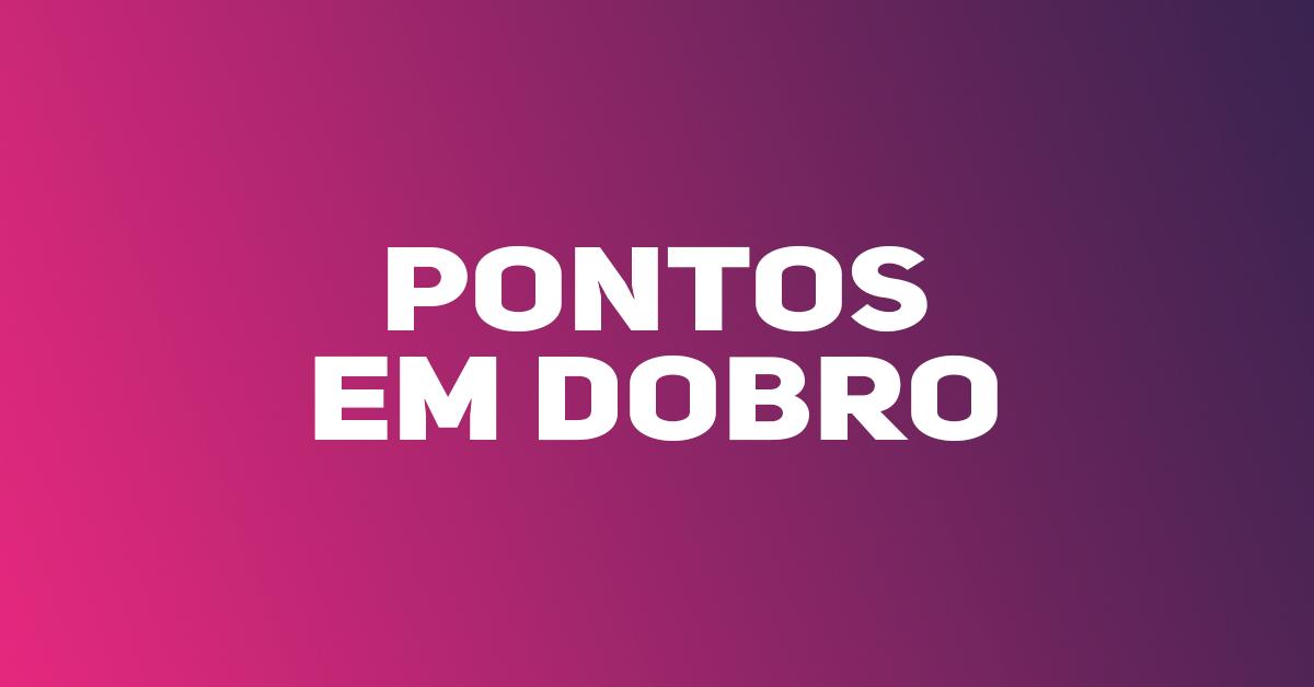 Photo of ELA VOLTOU: Campanha Pontos Dobrados